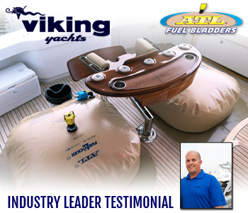 ATL Fuel Bladders Testimonial From Viking Yachts